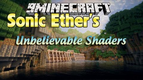 Скачать мод Sonic Ether's Unbelievable Shaders для minecraft